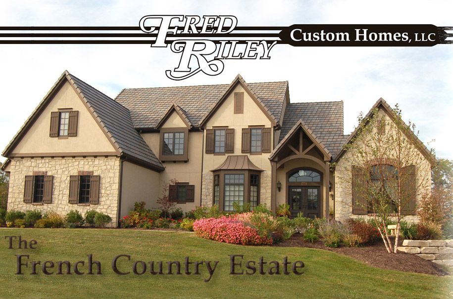 French Country Model Home By Fred Riley Custom Homes